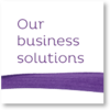 Our business solutions